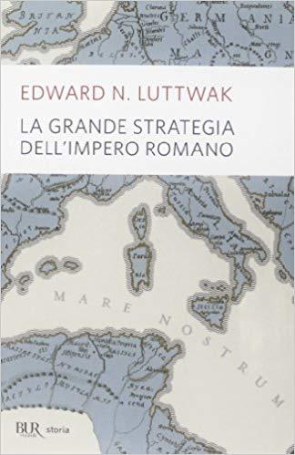 La grande strategia dell'impero romano